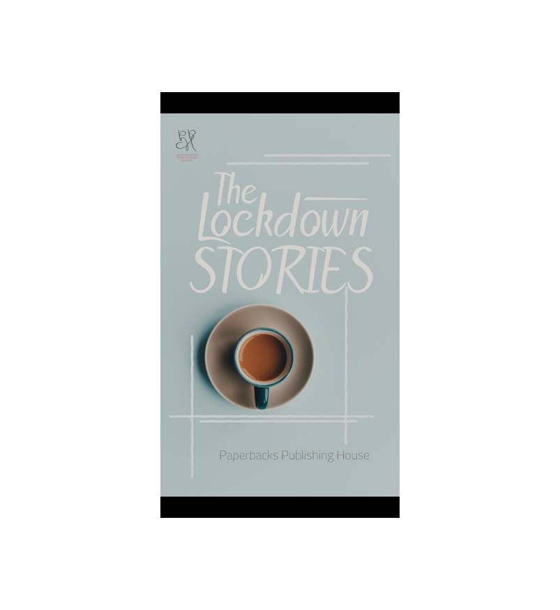 Cover pic of The Lockdown Stories Book Review By Elysian Bookgraphy.
