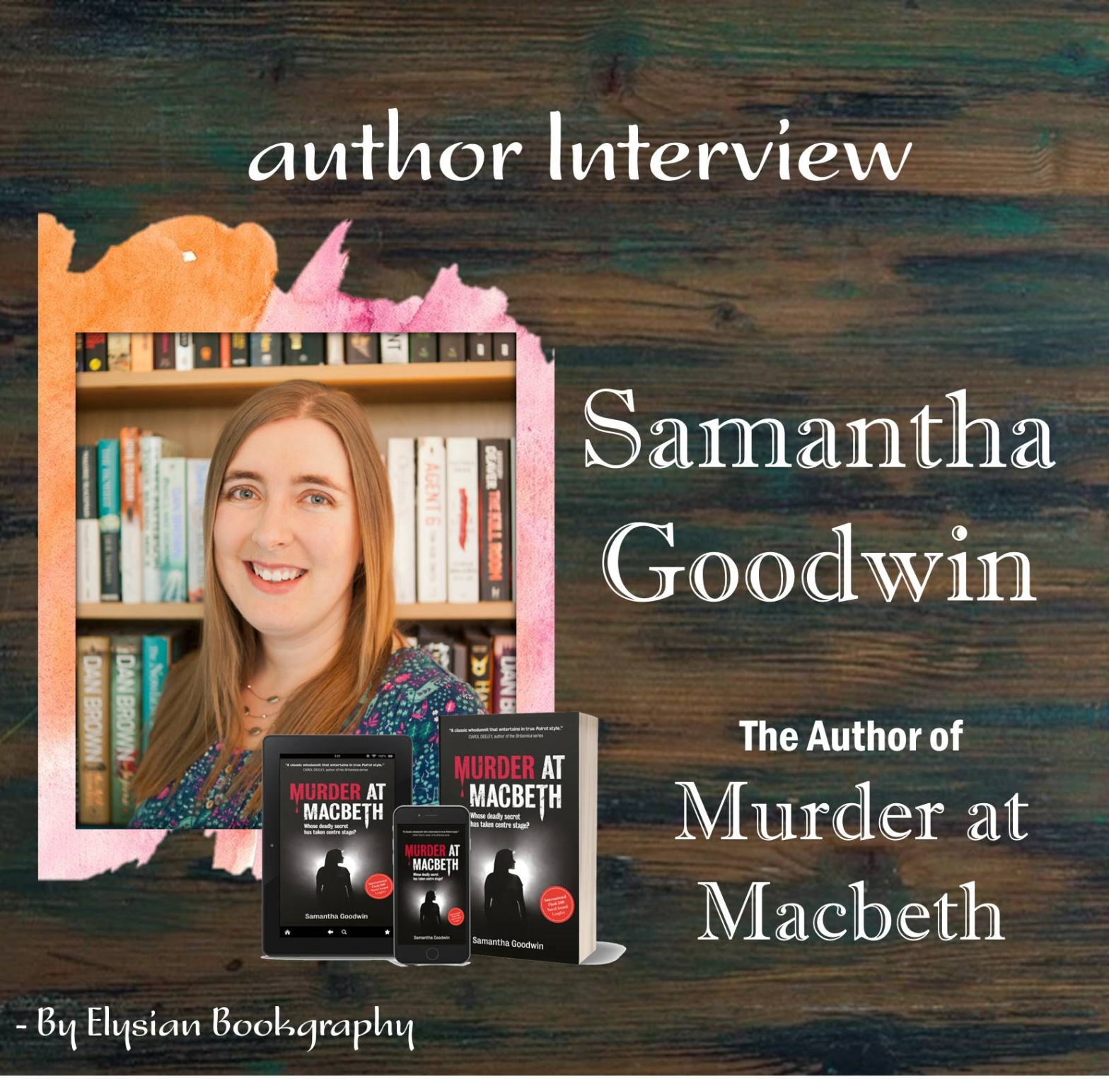 Samantha Goodwin Interview cover pic