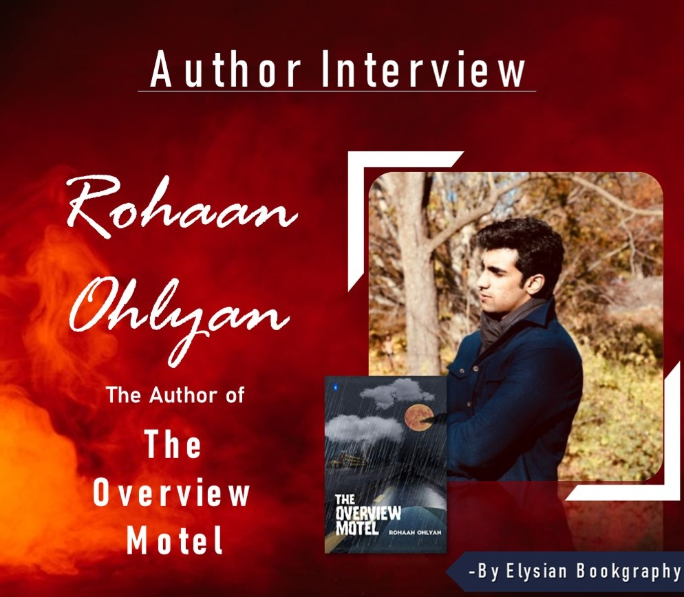 Cover pic of Rohaan ohlyan interview by Elysian Bookgraphy