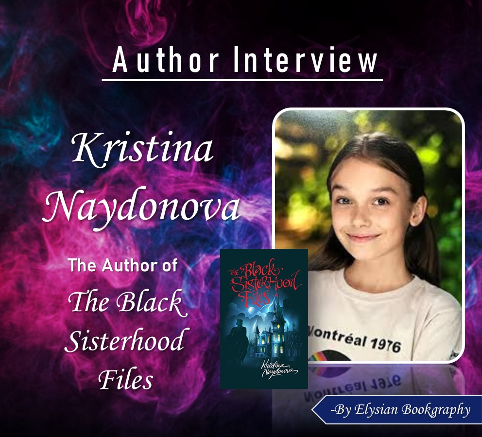Cover pic of Interview with a rising teen author of Kristina Naydonova by Elysian Bookgraphy