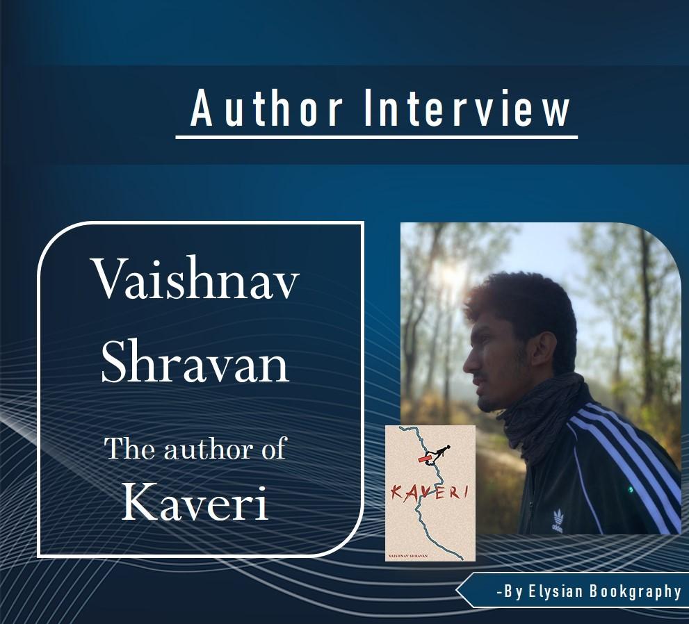 cover pic of Vaishnav Shravan Interview by Elysian Bookgraphy