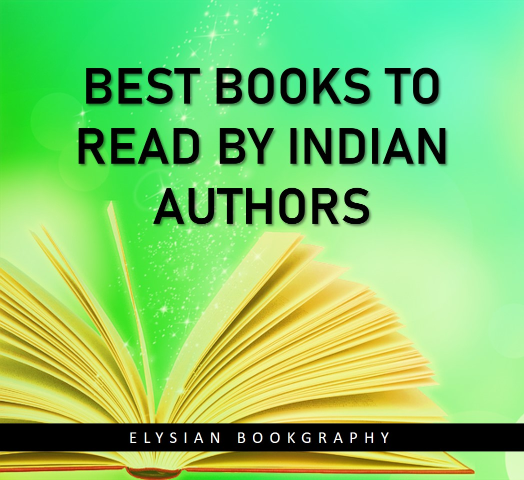 Cover Pic of Best Books to Read by Indian Authors from Elysian Bookgraphy
